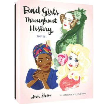 Bad Girls Throughout History Notes