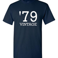 79 Vintage Shirt. Funny, Graphic T-Shirts For All Ages. Ladies And Men's Unisex Style. Makes a Great Gift And Is Comfortable!!!