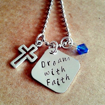 """Hand Stamped """"Dream with Faith"""" Necklace"""