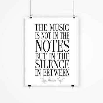 The music is not in the notes but in the silence in between - Mozart - Typography Word Art - Music Quote - Inspiration - Vintage Music Paper
