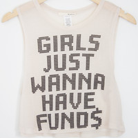 Girls Just Wanna Have Funds Crop Tank - Large