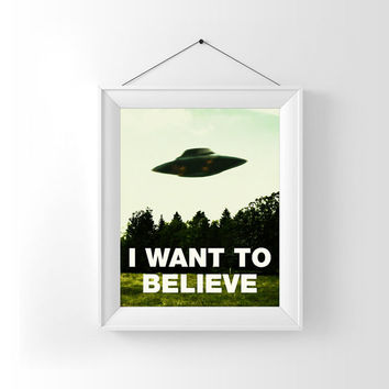 I Want To Believe, X-Files, Digital Art Download, Digital Drint, Canvas Art, Art Print, Large Painting, Instant Download, 8x10