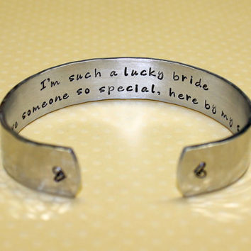 I'm such a lucky bride..Maid of Honor / Bridesmaid Gift Hand Stamped Aluminum Cuff Bracelet by Korena Loves