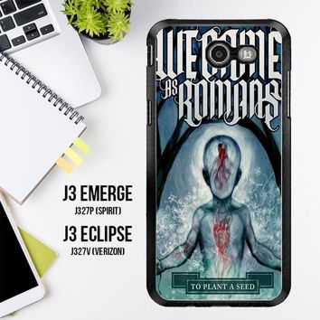 We Came As Romans Cover Z1387 Samsung Galaxy J3 Emerge, J3 Eclipse , Amp Prime 2, Express Prime 2 2017 SM J327 Case