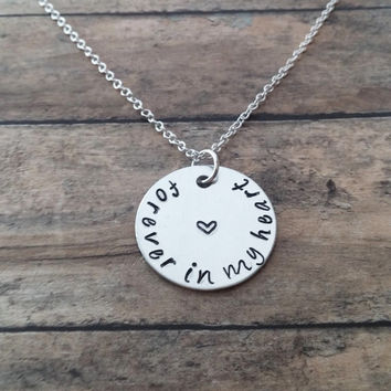Forever In My Heart Necklace / Memory Necklace / Loss of A Loved One / RIP Necklace / Never Forgotten / Sympathy GIft / Miscarriage Jewelry