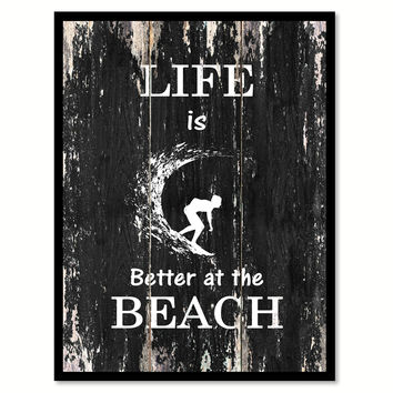 Life is better at the beach Motivational Quote Saying Canvas Print with Picture Frame Home Decor Wall Art