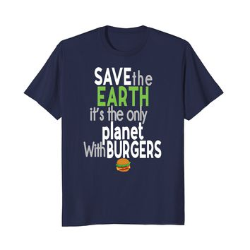 Earth Day 2018 Funny Shirt Burger Food Support Planet