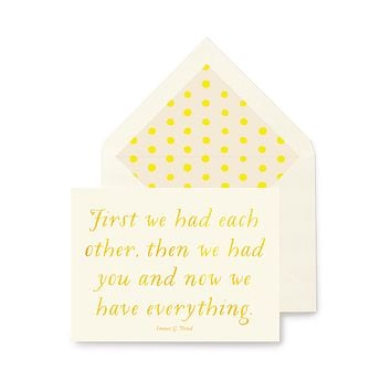 First We Had Each Other, Then We Had You Greeting Card, Single or Boxed Set of 8
