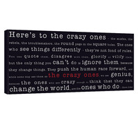 Stock Canvas 20×40 Here's to the Crazy ones
