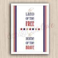 """Land of the Free - Printable File - 8.5"""" x 11"""" - Patriotic - 4th of July - Summer Decor"""