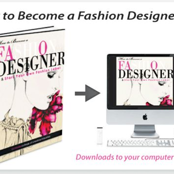 How To Become a Professional Fashion Designer and Earn $$$