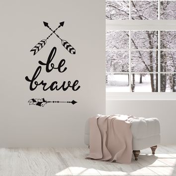 Vinyl Wall Decal Be Brave Arrows Feathers Ethnic Style Art Room Decoration Stickers Mural (ig5457)