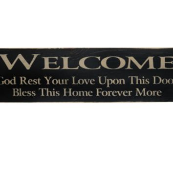 """Welcome God Rest Your Love Upon This Door 18"""" Wooden Sign"""