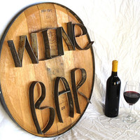 WINE BAR Authentic Wine Barrel Head Sign by winecountrycraftsman