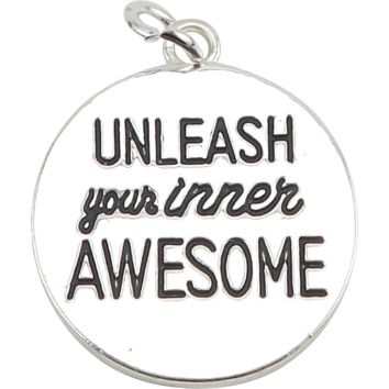 Charm to Add to Expandable Bangle Bracelet UNLEASH YOUR INNER AWESOME