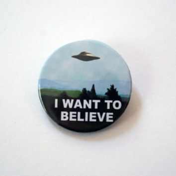 "The X Files - I want to believe 1x1.5"" pinback button badge from Stickerama"