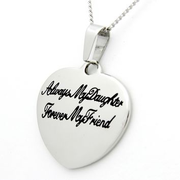 Always My Daughter, Forever My Friend Pendant Stainless Steel Necklace
