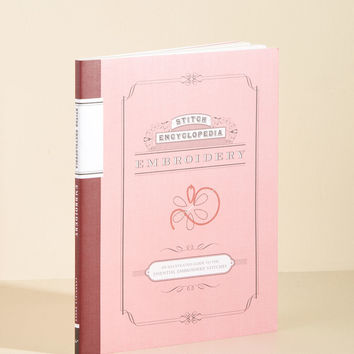 Stitch Encyclopedia: Embroidery Book | Mod Retro Vintage Books | ModCloth.com