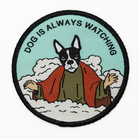 Dog Is Always Watching Patch. Woven Iron On Boston Terrier Patch. God Is Always Watching