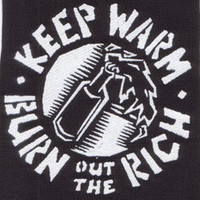 Keep Warm Burn Out The Rich cloth patch (cp6)