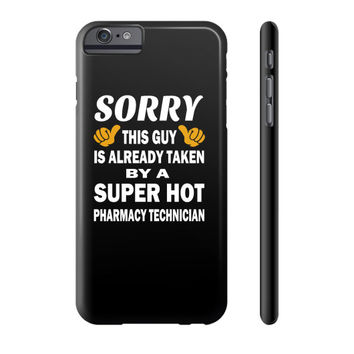 Taken by a super hot pharmacy technician Phone Case