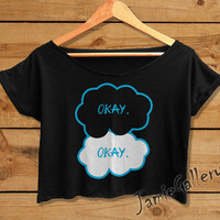 The Fault in Our Stars shirt women crop top Okay Okay crop tee OKE01JG
