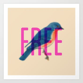 be free Art Print by bruschyography