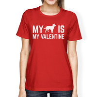 My Dog My Valentine Women's Red T-shirt Gift Ideas For Dog Lovers