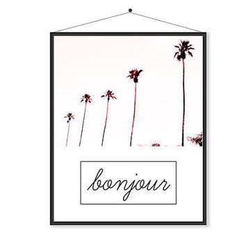 Bonjour Art French Quotes Paris decor France Travel poster pink and black Gift for her palm trees Bathroom Home Decor High Fashion Art
