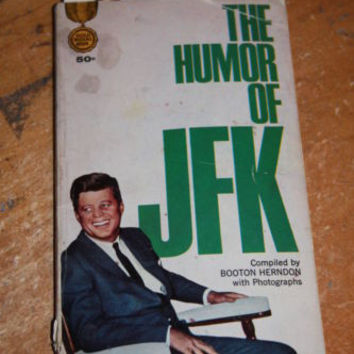 The Humor of JFK John F Kennedy Vintage Book 1964