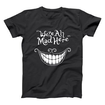 Alice in Wonderland We're All Mad Here Men's T-Shirt