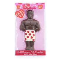 The Perfect Man (Hey, he's solid chocolate!)