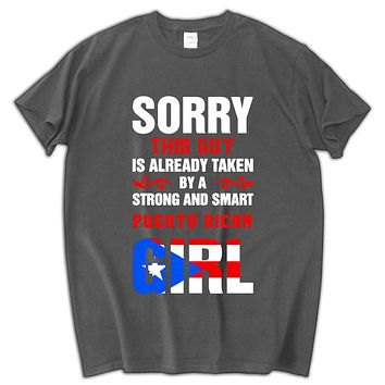 Sorry This Guy is Already Taken By a Strong and Smart Puerto Rican Girl T-Shirts