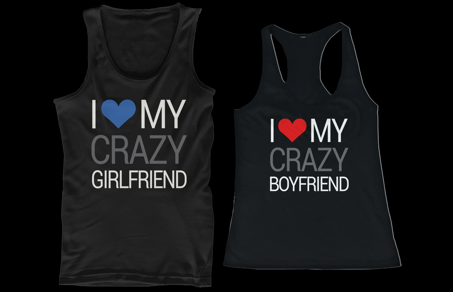 a40679ceb641d I Love My Crazy Boyfriend and Girlfriend from 365 Printing Inc
