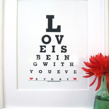 Love is Being with You Everyday ( for  Valentines, for husband, boyfriend, wife, girlfriend