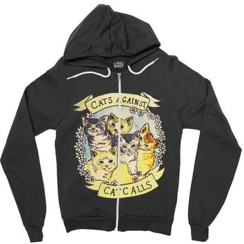 cats against cat calls Zipper Hoodie
