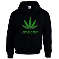 Addicted To Weed Parody Hoodie