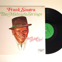 LP Album Frank Sinatra and The Midnight Strings Merry Christmas To You Vinyl Record Santa Claus Is Coming To Town