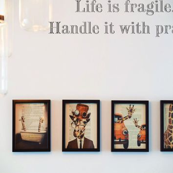 Life is fragile. Handle it with prayer Style 19 Vinyl Decal Sticker Removable