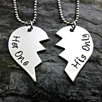 Her One His Only - Broken Heart Couple's Necklaces - Hand Stamped Stainless Steel