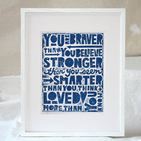 You are Braver Than You Believe Quote Art by rawartletterpress
