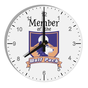 "Member of the Wolf Pack 8"" Round Wall Clock with Numbers by TooLoud"