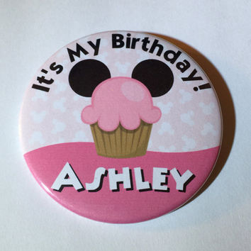 It's My Birthday Disneyland Button in Blue or Pink