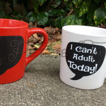 I cant adult today, vinyl mug, custom made, custom colors, adult, handmade, ooak, love, coffee mug, tea, handmade, gift, present, drink,