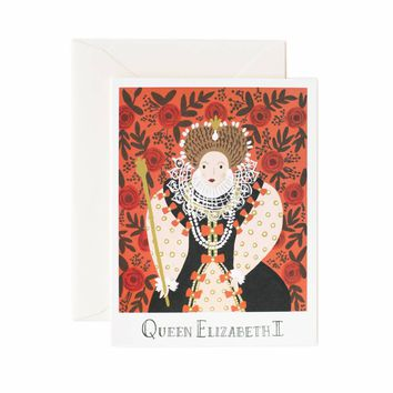 Queen Elizabeth I Greeting Card by RIFLE PAPER Co. | Made in USA