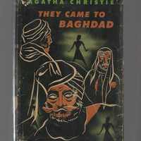 Agatha Christie, Vintage 1951 Book, They Came To Baghdad, Vintage Hardcover With Dust Jacket, Book Club Edition