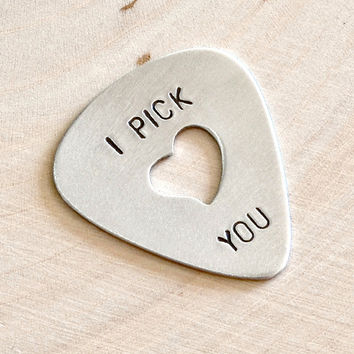 Guitar Pick I Pick You with Heart Cut Out Handmade From Aluminum