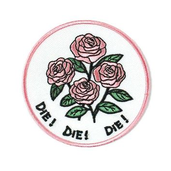 DIE! DIE! DIE! Roses Patch