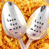 i love you more, i love you most, hand stamped vintage spoon, wedding present- anniversary gift- Gift for couples