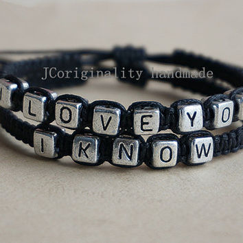 Couple Bracelet , I love you and I know  bracelet